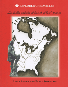 Cover of the Summerhurst Books publication of La Salle and the Rise of New France
